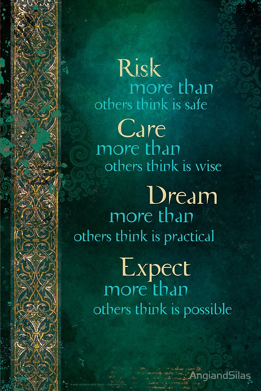 Risk, Care, Dream, Expect